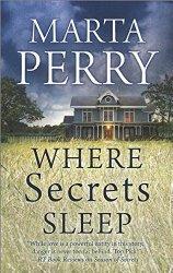 Marta Perry Where Secrets Sleep
