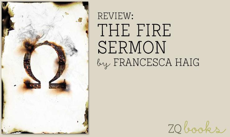 Review The Fire Sermon By Francesca Haig The Zest Quest