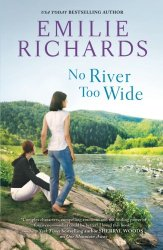 Emilie Richards No River Too Wide