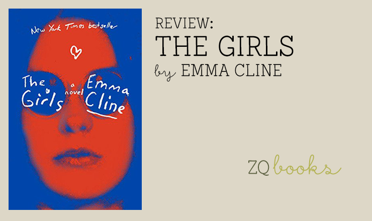 REVIEW: The Girls by Emma Cline - The Zest Quest