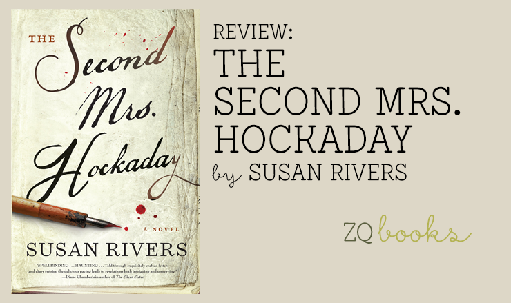 Review: The Second Mrs. Hockaday by Susan Rivers