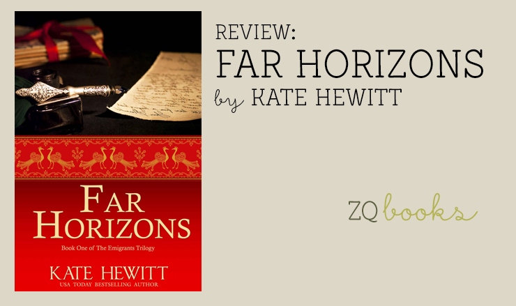 Far Horizons by Kate Hewitt