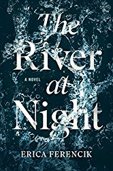 The River at Night by Erica Ferencik