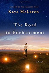 The Road to Enchantment by Kaya McLaren