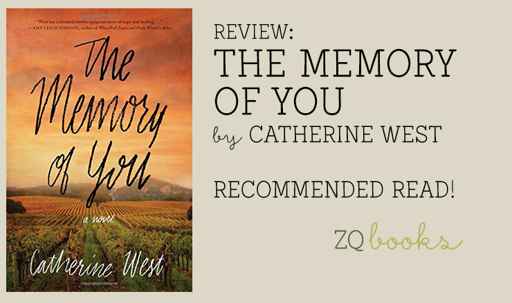 The Memory of You by Catherine West