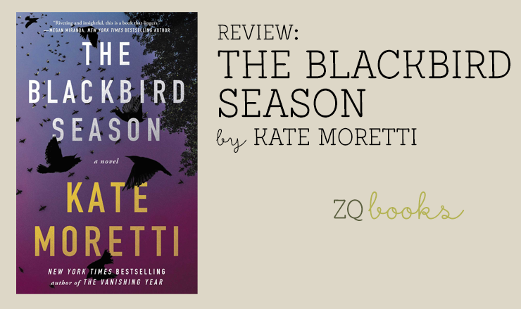 The Blackbird Season by Kate Moretti