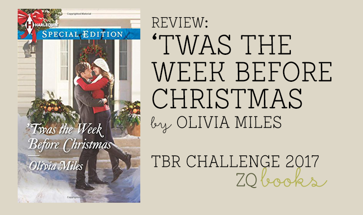 'Twas the Week Before Christmas by Olivia Miles