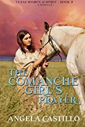 Comanche Girl's Prayer by Angela Castillo