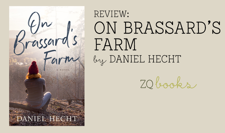 On Brassard's Farm by Daniel Hecht