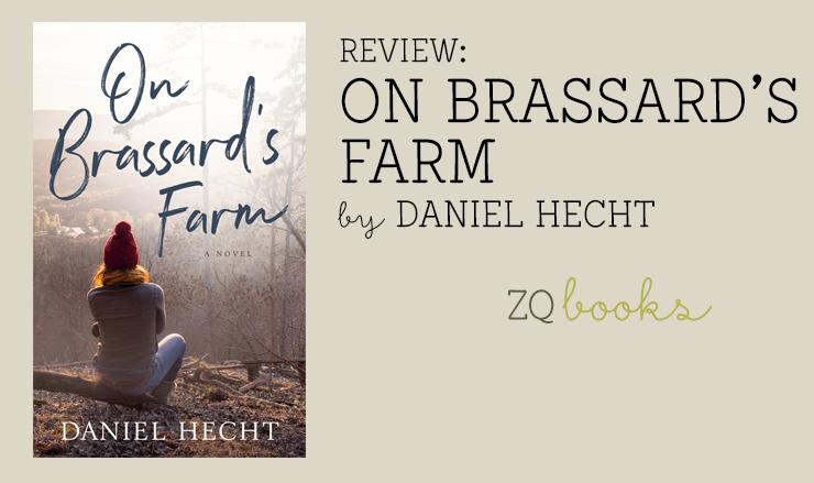 On Brassard's Farm by Daniel Hecht