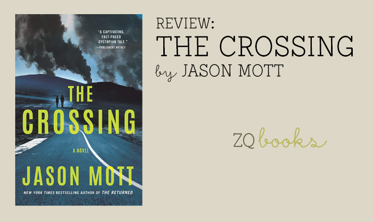 The Crossing by Jason Mott