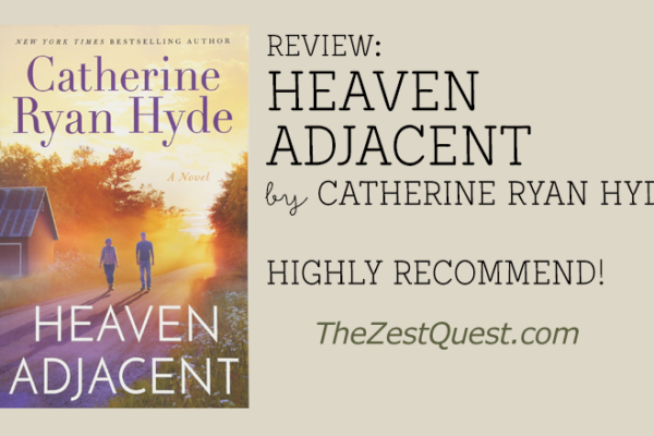 Heaven Adjacent by Catherine Ryan Hyde