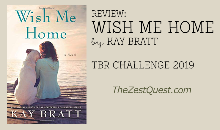 Wish Me Home by Kay Bratt