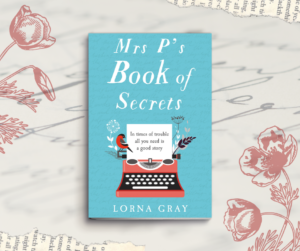 Mrs P's Book of Secrets by Lorna Gray