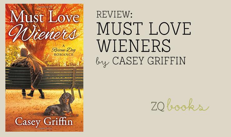 Must Love Wieners by Casey Griffin