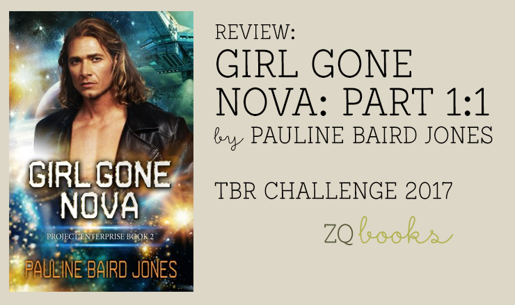 Girl Gone Nova by Pauline Baird Jones