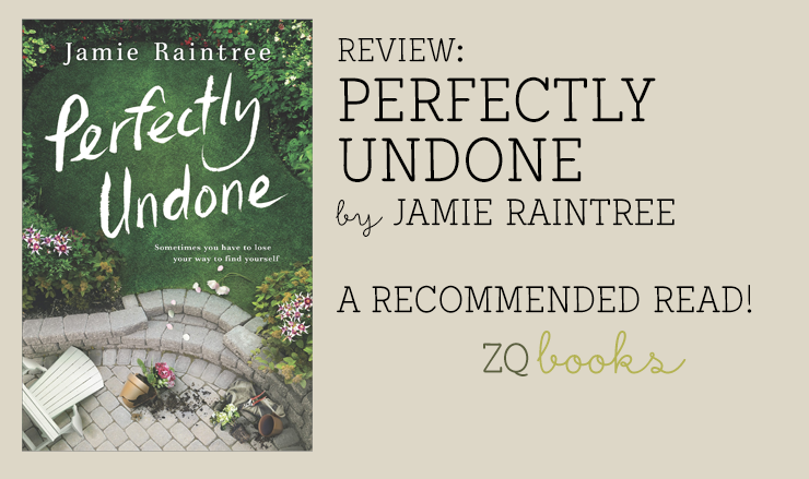 Perfectly Undone by Jamie Raintree