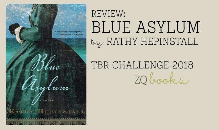 Blue Asylum by Kathy Hepinstall