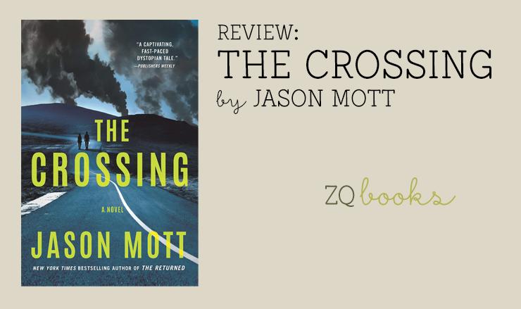 The Crossing by Jason Mott